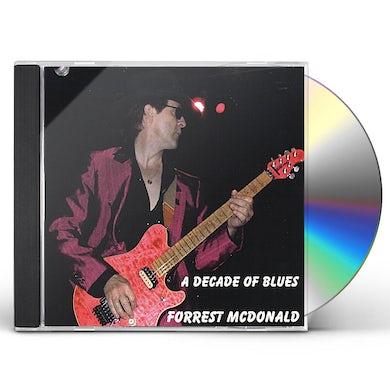 Forrest McDonald DECADE OF BLUES CD