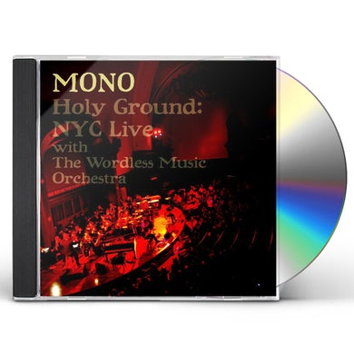 Mono HOLY GROUND: NYC LIVE WITH THE WORDLESS MUSIC ORCH CD