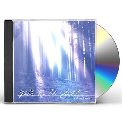 Stanton Lanier WALK IN THE LIGHT CD