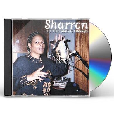 Sharron LET THE MAGIC HAPPEN CD