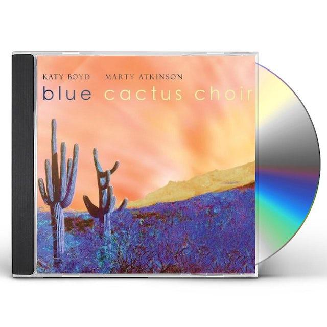 Katy Boyd BLUE CACTUS CHOIR CD