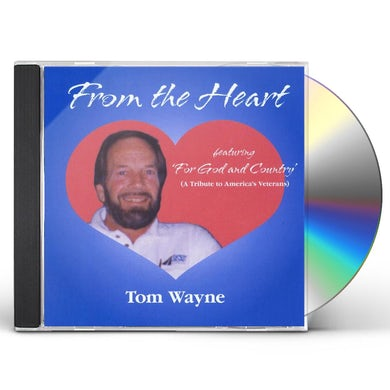 Tom Wayne FROM THE HEART CD