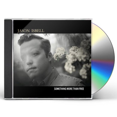 Jason Isbell SOMETHING MORE THAN FREE CD
