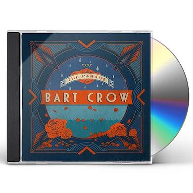 Bart Crow PARADE CD