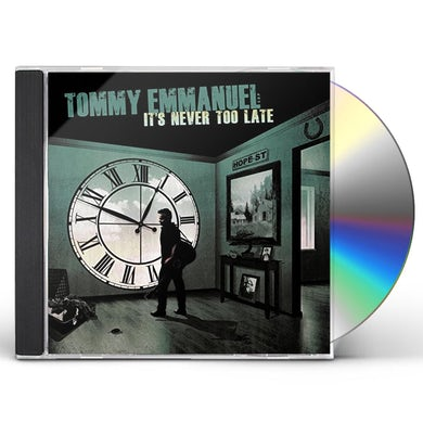 Tommy Emmanuel IT'S NEVER TOO LATE CD