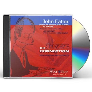 John Eaton AMERICAN POPULAR SONG: JAZZ CONNECTION 4 CD
