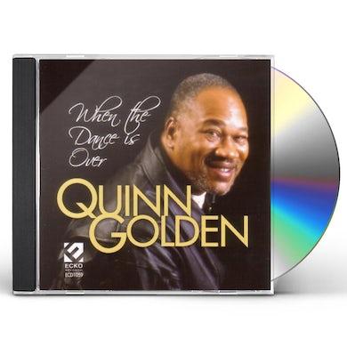 Quinn Golden WHEN THE DANCE IS OVER CD