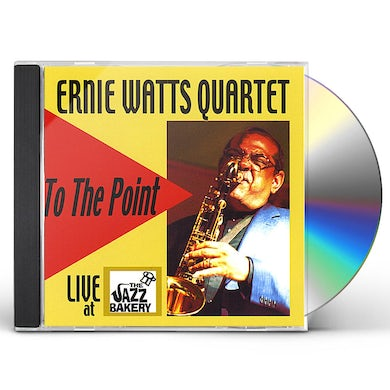 Ernie Watts TO THE POINT CD