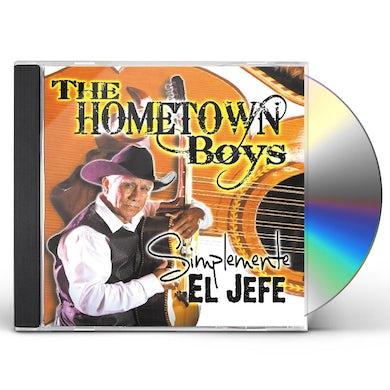 Hometown Boys SIMPLEMENTE EL JEFE CD