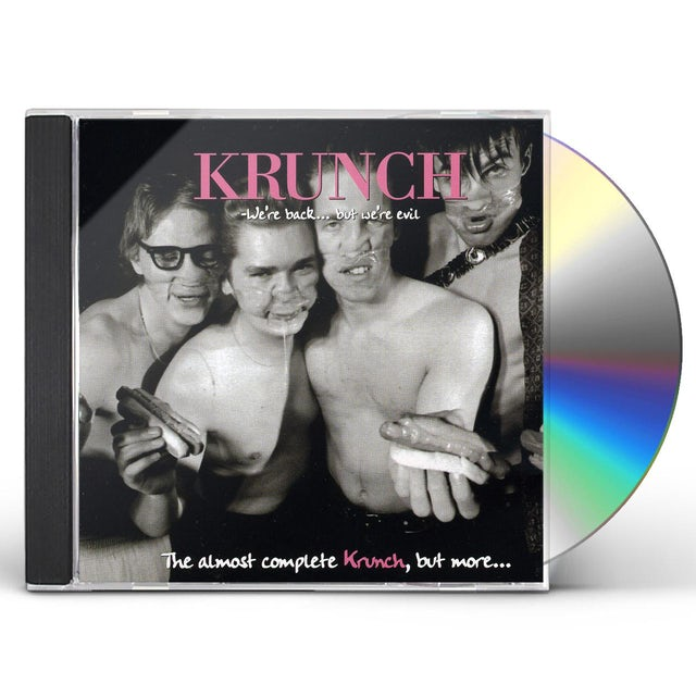 WE'RE BACK BUT WE'RE EVIL' THE ALMOST COMP KRUNCH CD