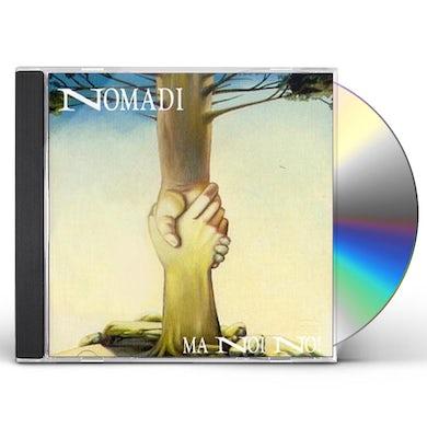 Nomadi MA NOI NO CD