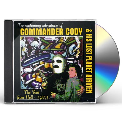COMMANDER CODY TOUR FROM HELL (1973) CD