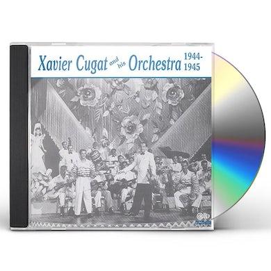 XAVIER CUGAT & HIS ORCHESTRA 1944-1945 CD