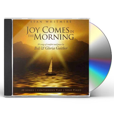 Stan Whitmire JOY COMES IN THE MORNING CD