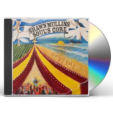 Shawn Mullins Soul's Core Revival CD