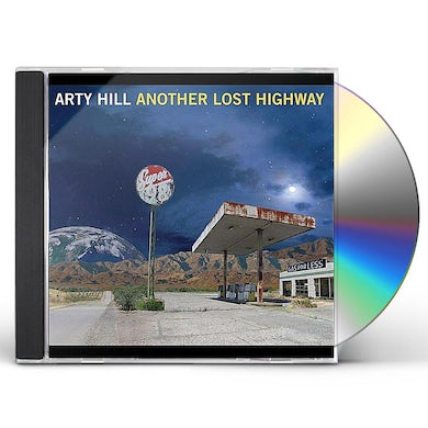Arty Hill ANOTHER LOST HIGHWAY CD