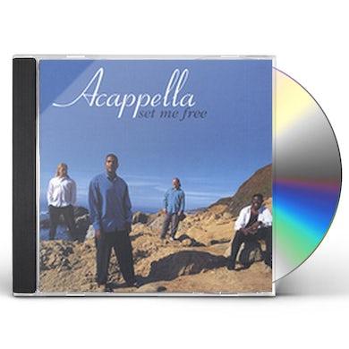 Acappella SET ME FREE CD