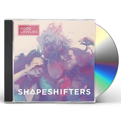 Good Lovelies SHAPESHIFTERS CD
