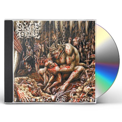 SEVERE TORTURE FEASTING ON BLOOD CD