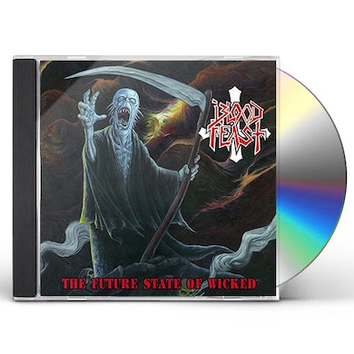 Blood Feast FUTURE STATE OF WICKED CD