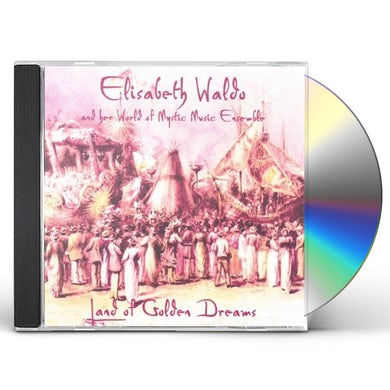 Elisabeth Waldo LAND OF GOLDEN DREAMS CD CD