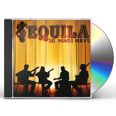 Tequila DEL MUNDO NUEVO CD