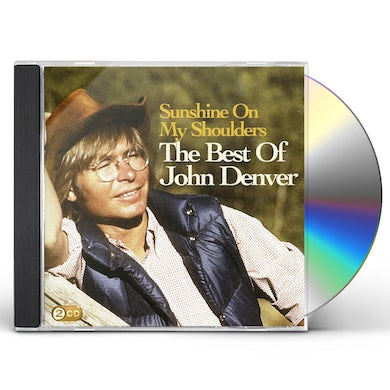 John Denver SUNSHINE ON MY SHOULDERS: BEST OF CD