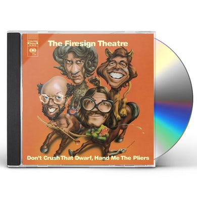 Firesign Theatre DON'T CRUSH THAT DWARF HAND ME THE PLIERS CD