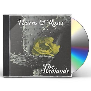 Badlands THORNS & ROSES CD