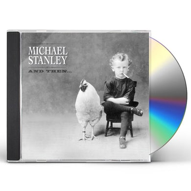 Michael Stanley AND THEN CD