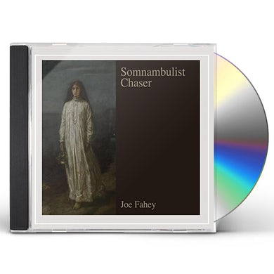 Joe Fahey SOMNAMBULIST CHASER CD