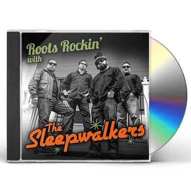 ROOTS ROCKIN WITH THE SLEEPWALKERS CD