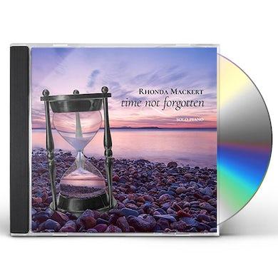 Rhonda Mackert TIME NOT FORGOTTEN CD