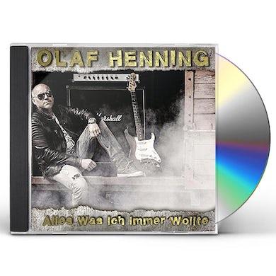Olaf Henning ALLES WAS ICH IMMER WOLLTE CD