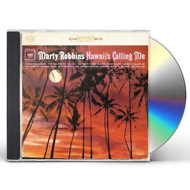 Marty Robbins HAWAII'S CALLING ME CD