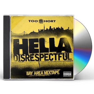 HELLA DISRESPECTFUL: BAY AREA MIXTAPE CD