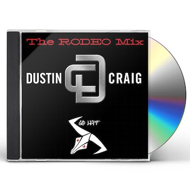Dustin Craig RODEO MIX CD