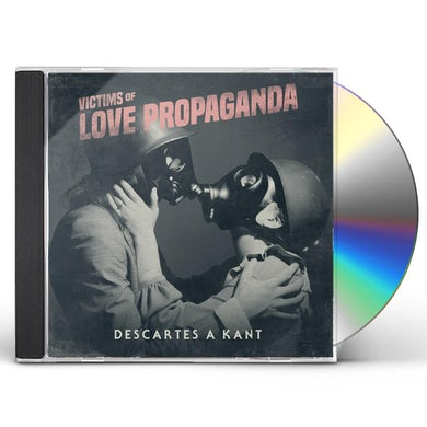Descartes a Kant VICTIMS OF LOVE PROPAGANDA CD