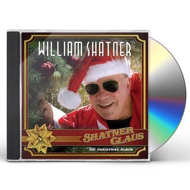 William Shatner SHATNER CLAUS - THE CHRISTMAS ALBUM CD