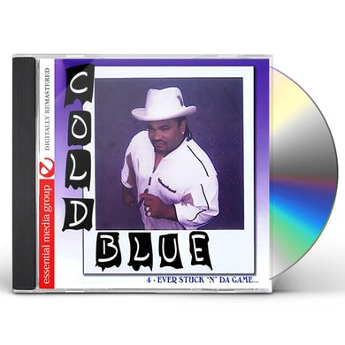 Cold Blue 4-EVER STUCK N DA GAME CD
