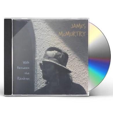 James Mcmurtry WALK BETWEEN THE RAINDROPS CD