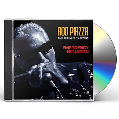 Rod Piazza & The Mighty Flyers EMERGENCY SITUATION CD