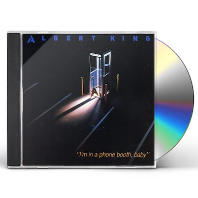 Albert King I'M IN A PHONE BOOTH BABY CD