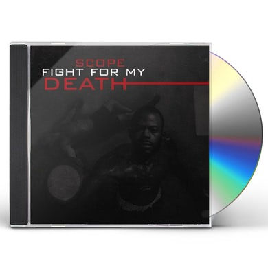 Scope FIGHT FOR MY DEATH CD