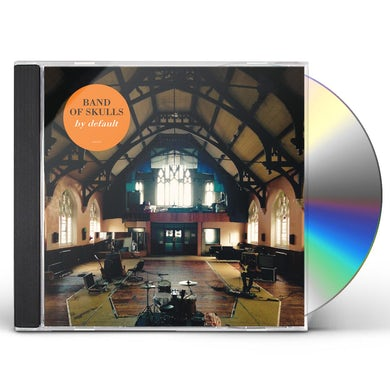 Band Of Skulls  BY DEFAULT CD