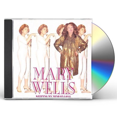 Mary Wells KEEPING MY MIND ON LOVE CD