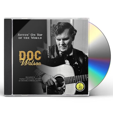 Doc Watson SITTIN' ON TOP OF THE WORLD CD