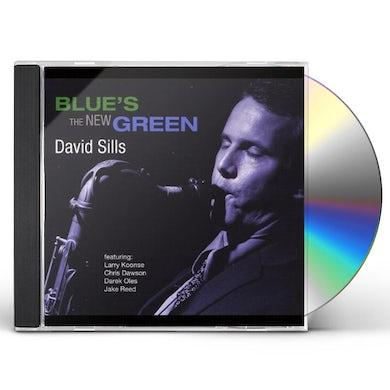 David Sills BLUE'S THE NEW GREEN CD