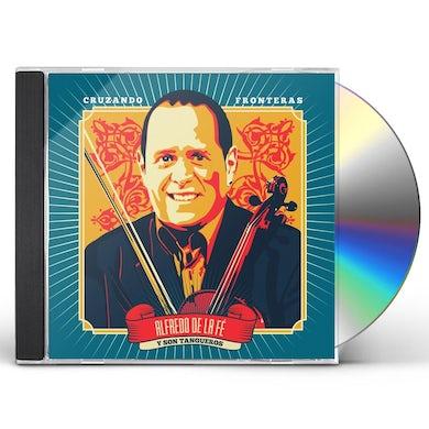 Alfredo de la Fe CRUZANDO FRONTERAS CD