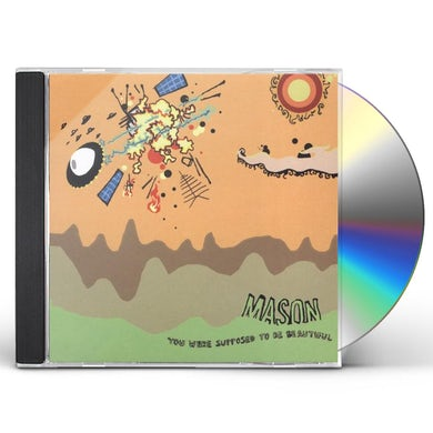 Mason YOU WERE SUPPOSED TO BE BEAUTIFUL CD